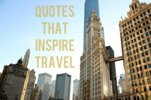 992642_603890646319416_1449467384_nquotesthat inspire travel