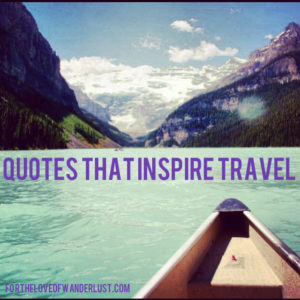IMG_1931quotesthatinspiretravel