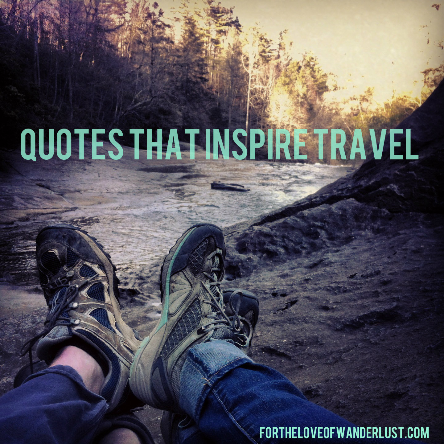 Quotes That Inspire Wanderlust Wednesday Quotes That Inspire Travel Part 17  For