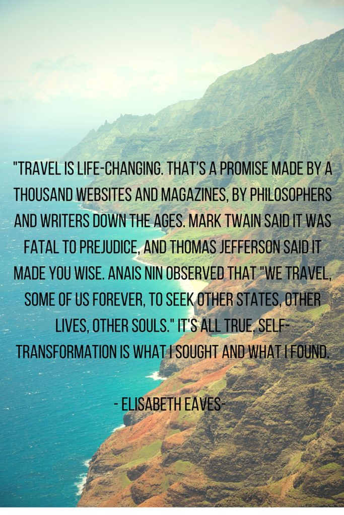 %22Travel is life-changing