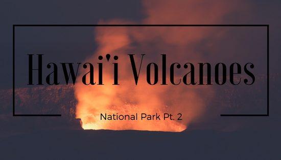 Hawai'i Volcanoes